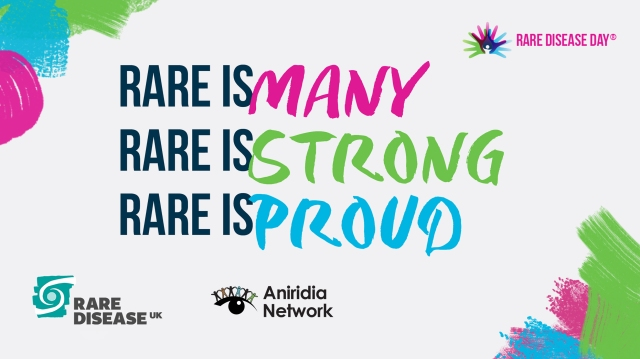 Rare is Many, Rare is Strong, Rare is Proud. Rare Disease UK logo, Aniridia Network logo